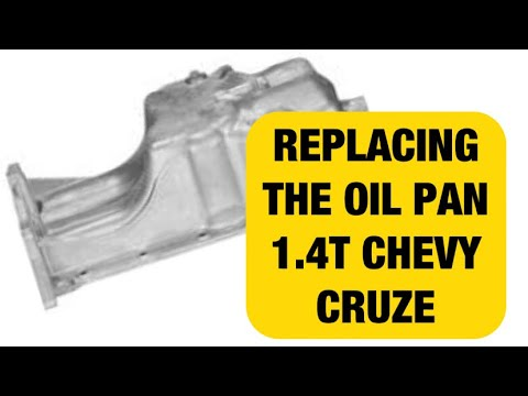 Leaking Oil Pan Chevy Cruze Oil Pan Removal