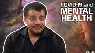 StarTalk Podcast: COVID-19 and Mental Health, with Neil deGrasse Tyson