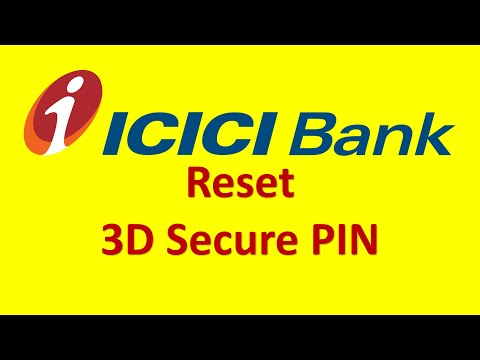 ICICI Bank Reset 3D Secure PIN