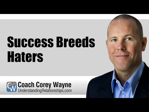 Success Breeds Haters