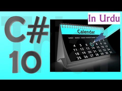 C# Urdu Tutorial 10 - Working on Date Time Properties