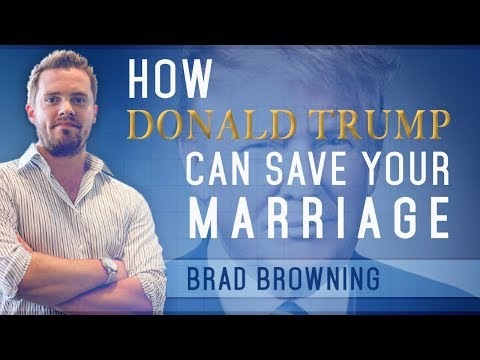 How Donald Trump Can Save Your Marriage