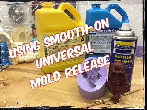 Using Smooth-On Universal Mold release!