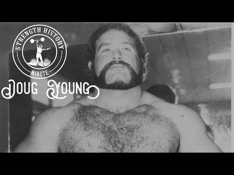 Doug Young   Strength History Minute