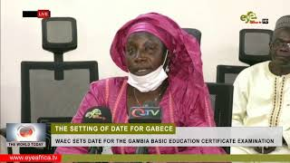 WAEC SETS DATE FOR THE GAMBIA BASIC EDUCATION CERTIFICATE EXAMINATION :TWT NEWS