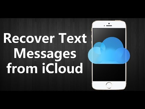 How to Retrieve/Restore/Recover Text Messages from iCloud?