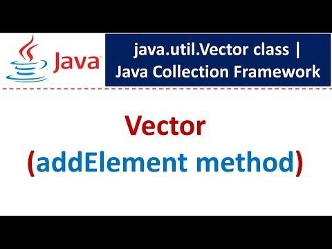 Java : Collection Framework : Vector (addElement method)