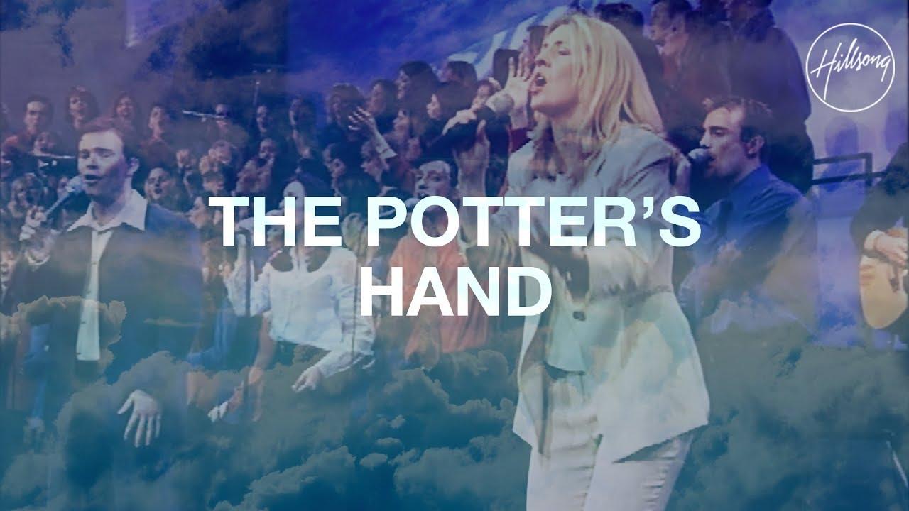 Download The Potter's Hand - Hillsong Worship MP3 Gratis