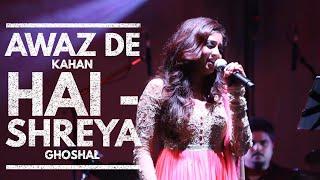Awaz De Kahan Hai - Shreya Ghoshal Video Song