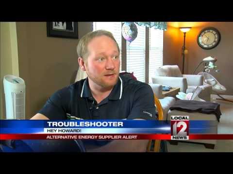 Howard Ain, Troubleshooter: Alternative energy supplier alert