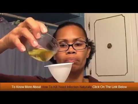Home remedies for yeast infection -  How To Kill Yeast Infection Naturally