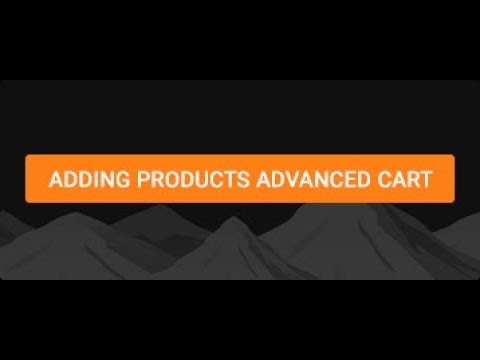 Adding Products Advanced Cart