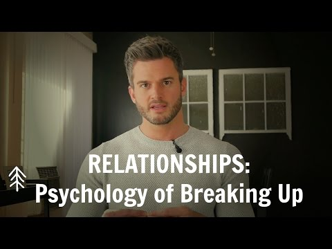RELATIONSHIPS: Psychology of Breaking Up