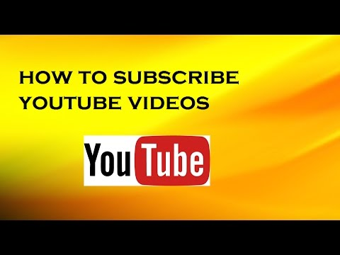 how to subscribe youtube videos