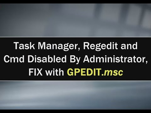Fix Task Manager, Regedit and Cmd Disabled By Administrator