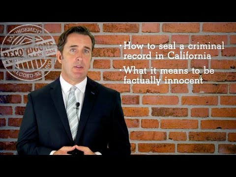 How To Seal An Arrest Record In California - Penal Code 851.8