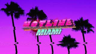 Hotline Miami 2: Wrong Number Soundtrack - Fahkeet - PakVim