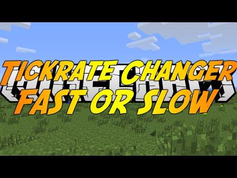 Minecraft Mods: TICKRATE CHANGER (1.7.10) - MAKE MINECRAFT FAST OR SLOW