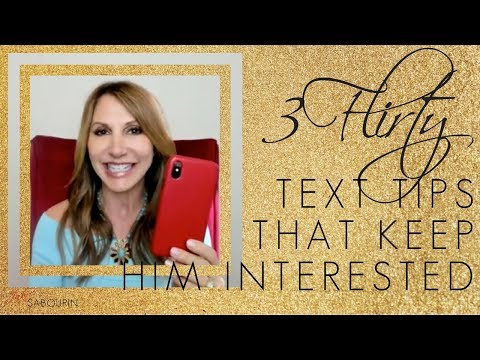 3 Flirty Text Tips to Keep him Interested!  Engaged at Any Age - Coach Jaki