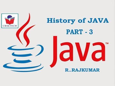 A Brief History of Java || Part-3 || R..Rajkumar