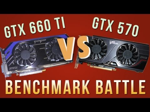 MSI GTX 660 Ti VS. GTX 570 Benchmark Battle