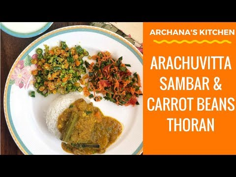 Carrot Beans Thoran & Arachuvitta Sambar - Dinner Recipes By Archana's Kitchen