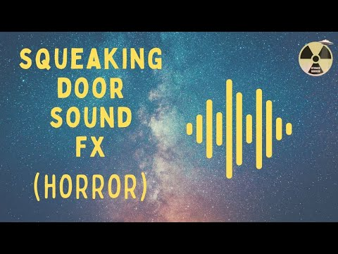 Horror Sound Effect - Squeaking Door
