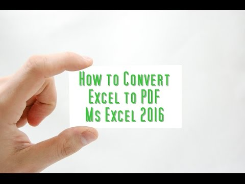 How to Convert Excel to Pdf - Ms Excel 2016