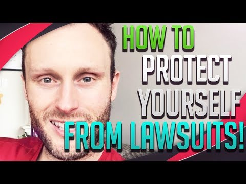 Protecting Yourself From Lawsuits ***WE'RE NOT LAWYERS THOUGH!***