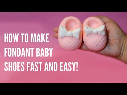 How to make fondant baby shoes- FAST!