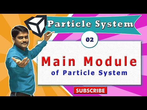Unity Particle System Essentials - 02 - Main Module All Properties Explained