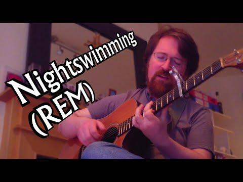 Nightswimming (R.E.M. Cover) Acoustic Guitar Arrangement