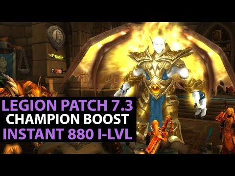 World Of Warcraft Legion Patch 7.3 - Follower Champions INSTANT BOOST TO ILVL 880! How To Guide
