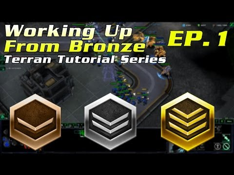 Working Up from Bronze Ep.1 | Terran Tutorial Guide HotS