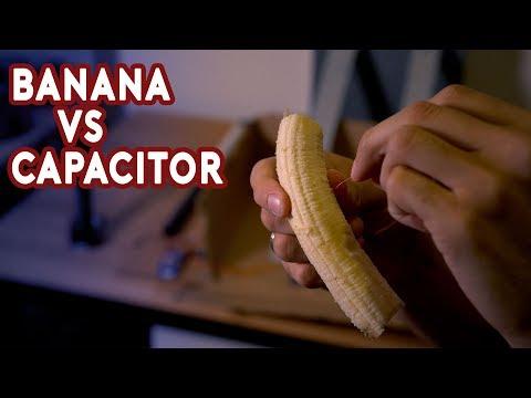 Banana vs Capacitor