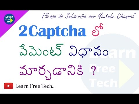 How to change Payment Method in 2 captcha -telugu - Learn Free Tech
