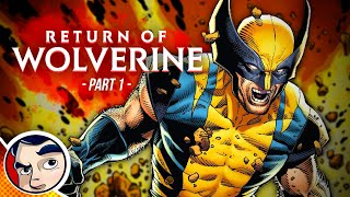 Download Return of Wolverine ″New Powers″ #1   Comicstorian Video