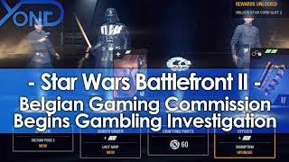 Belgian Gaming Commission Begins Gambling Investigation on Battlefront 2