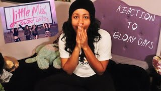 REACTION TO GLORY DAYS | LITTLE MIX