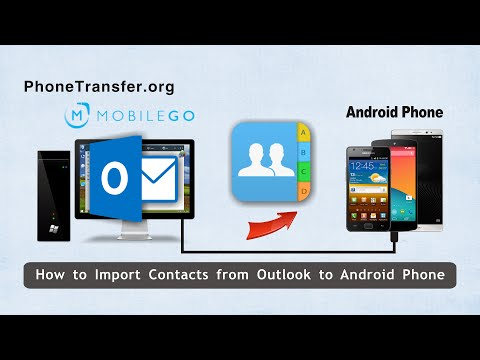 How to Import Contacts from Outlook to Android Phone, Outlook Contact to Android