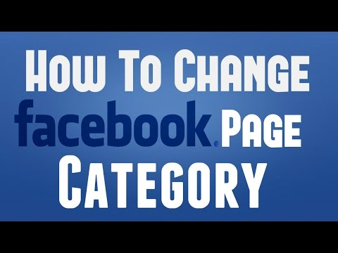 How To Change Your Facebook Business Page Category