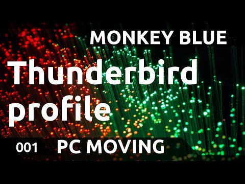 PC moving: how to transfer Thunderbird profile to new PC
