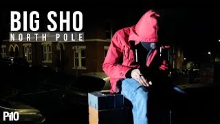 P110 - Big Sho - North Pole [Net Video]