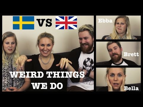Weird Things Swedish And British People Do