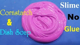 Mixing dish soap into slime videos ytube diy slime no glue how to make slime with cornstarch and dish soap ccuart Image collections