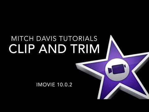 Clip and Trim iMovie 10