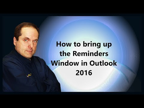 How to bring up the Reminders Window in Outlook 2016