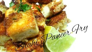 Paneer Fry │ Cottage Cheese Fry │ Veg Recipe