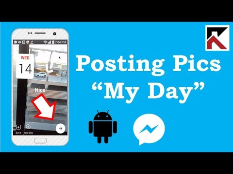 How To Post A Picture On My Day Facebook Messenger Android