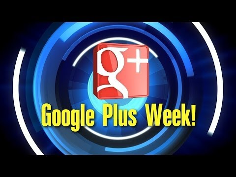 Google Plus Week 12/13/2013 w/ Clickable Topic Timecodes